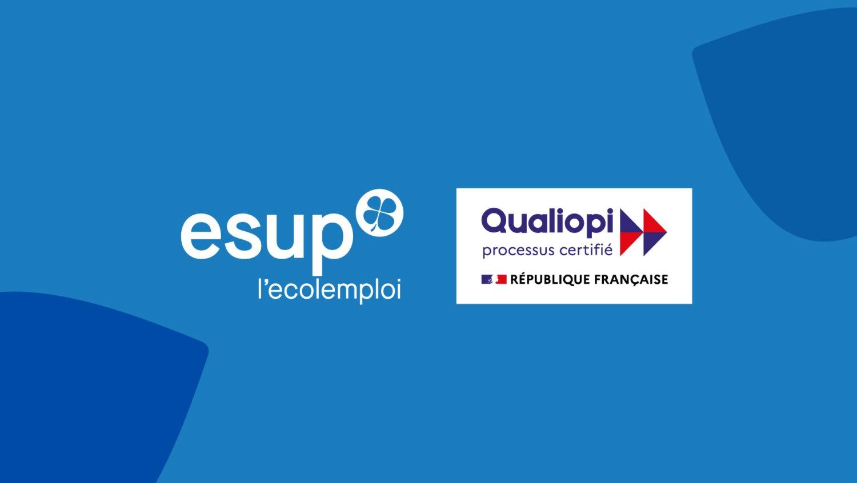 Les 7 campus ESUP sont certifiés Qualiopi